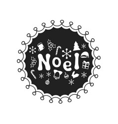 noel calligraphy phrase handwritten brush vector image