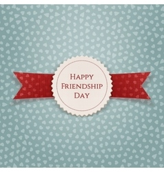 Happy friendship day tag with ribbon vector