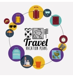 Travel vacation plans vector