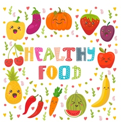 Healthy food concept card cute happy fruits and vector