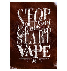 Poster start vape brown vector