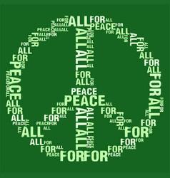 Peace for all green bg vector