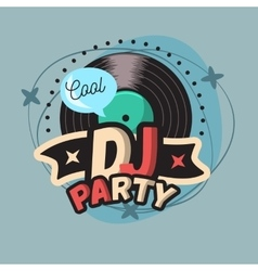 DJ Cool Party Poster Design With Vinyl Record vector image
