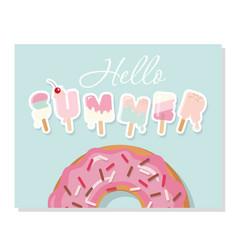 Hello summer cartoon ice cream letters cute vector