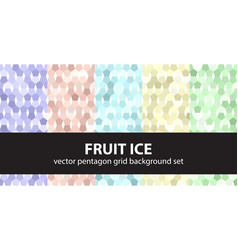 Pentagon pattern set fruit ice seamless vector