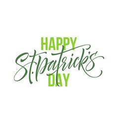 saint patrick day greeting lettering design vector image