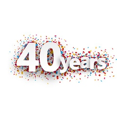 Forty years paper confetti sign vector image vector image