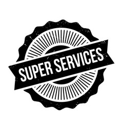 Super services rubber stamp vector