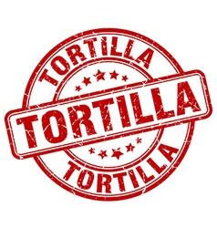 tortilla red grunge round vintage rubber stamp vector image