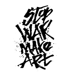 Stop war make art cola pen calligraphy font vector