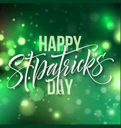 St patricks day card greeting lettering on green vector