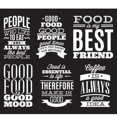 set of vintage typographic food quotes to the menu vector image
