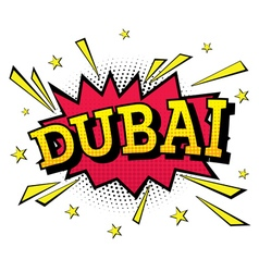 Dubai comic text in pop art style vector