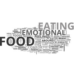 Are you an emotial eater text word cloud concept vector