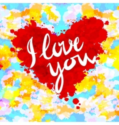 Heart i love you colorful paint splash background vector