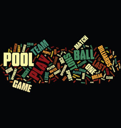 let s play pool text background word cloud concept vector image