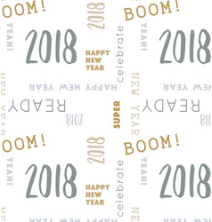 seamless type pattern new year 2018 vector image vector image