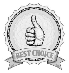 Thumbs up best choice award badge vector