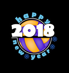 Volleyball and new year 2018 vector