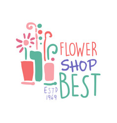 Best flower shop logo template colorful hand drawn vector