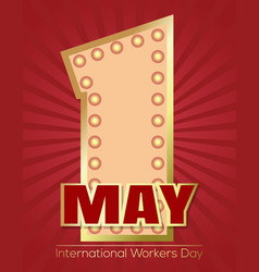 International workers day card retro neon sign vector