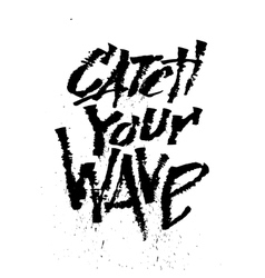 Catch your wave cola pen calligraphy font vector