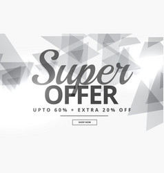 Super sale banner or voucher design with gray vector