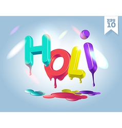 3d dripping holi letters in sunshine vector