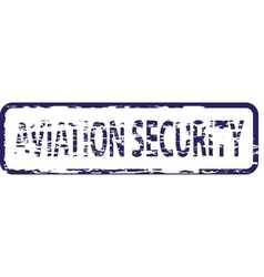 Aviation security stamp vector image vector image