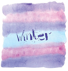 Watercolor background with hand drawn lettering vector