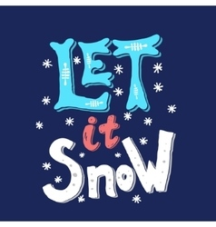 Let it snow hand drawn phrase isolated on white vector