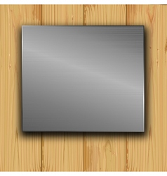 metal on a wood vector image