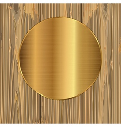 Gold circle on a planks vector image