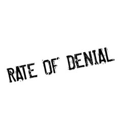 Rate of denial rubber stamp vector