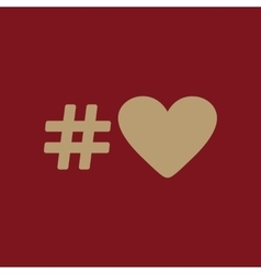 The hash love icon hashtag heart symbol flat vector