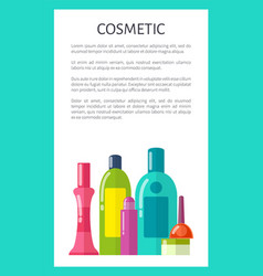 Cosmetic medical means in bottles and tubes poster vector