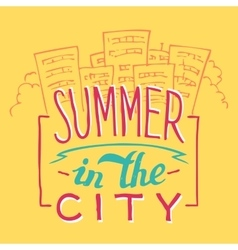 Summer in the city hand-lettering vector