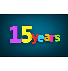 Fifteen years paper sign vector