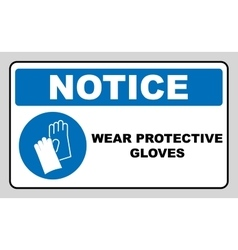 Wear gloves - safety sign warning sign vector