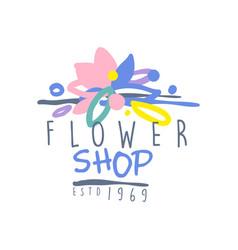 flower shop estd 1969 logo template colorful hand vector image