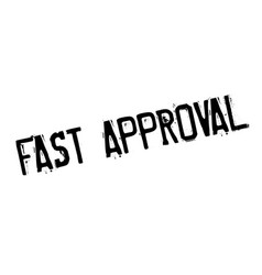 fast approval rubber stamp vector image vector image