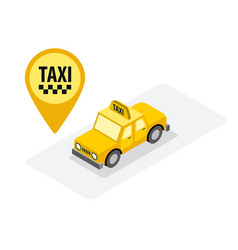 Taxi service yellow isometric car vector