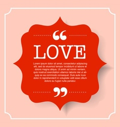 Love quote text on red badge vintage bubble vector