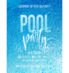 Pool party poster with blue water ripple and vector