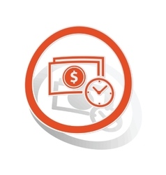 Dollar time sign sticker orange vector