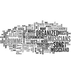 are you an organized drummer text word cloud vector image vector image