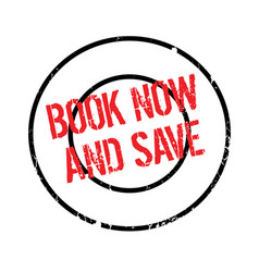 Book now and save rubber stamp vector