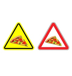 Warning attention sign pizza Dangers yellow sign vector image vector image