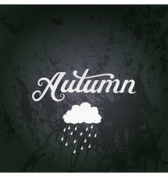 With autumn watercolor lettering a vector
