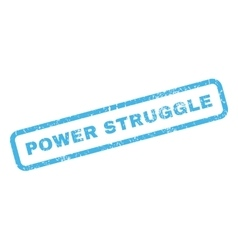 Power struggle rubber stamp vector